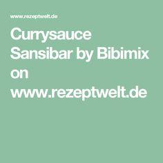 Currysauce Sansibar by Bibimix on www.rezeptwelt.de