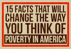 15 Facts That Will Change The Way You Think Of Poverty In America. MILLION high school kids are homeless factoid hit me the hardest. America the great.we need to return to common sense policies and raise the minimum wage to start! Social Class, Social Work, Facts About America, World Hunger, Food Insecurity, Dog Training Classes, Helping The Homeless, Thats The Way, Knowledge Is Power
