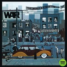 The World Is A Ghetto, an album by War on Spotify