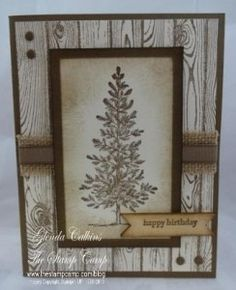"handmade birthday card ... monochromatic browns ... masculine look ... Lovely as a Tree ... luv the ""Hardwood"" background stamp with a white washed look here ... Stampin' Up!"
