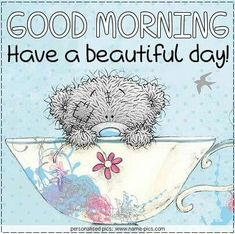 Good Day Quotes: For someone special - Quotes Sayings Good Day Quotes, Good Morning Quotes, Cute Quotes, Morning Images, Tatty Teddy, Cute Images, Cute Pictures, Hugs And Kisses Quotes, Teddy Bear Quotes
