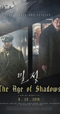 Directed by Jee-woon Kim.  With Byung-hun Lee, Yoo Gong, Kang-ho Song, Ji-min Han. Japanese agents close in as members of the Korean resistance plan an attack in 1920's Seoul.