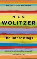 """Read """"The Interestings A Novel"""" by Meg Wolitzer available from Rakuten Kobo. **Named a best book of the year by Entertainment Weekly, Time, and The Chicago Tribune, and named a notable book by The . The Residents, Jonathan Franzen, New York Times, Ny Times, V Magazine, Entertainment Weekly, Will Turner, Books You Should Read, Books To Read"""