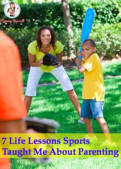 You have been preparing to be a parent years before you even became one by watching—and playing—sports!