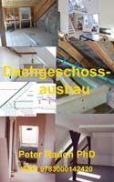In diesem Buch für den Eigenheimbauer erfahren Sie alles über den schadensfreien Dachausbau.