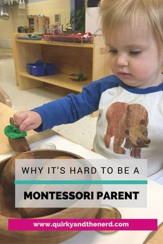 I love raising an independent Montessori kid. But sometimes being a Montessori parent is annoying. Here are the lighthearted reasons I think being a Montessori parent is hard. quirkyandthenerd.com