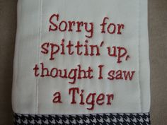 Alabama Burp Cloth by CoughlinCrafts on Etsy, $12.00 when I have kids this burp cloth will be a MUST!!! ROLL TIDE!
