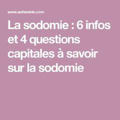 La sodomie : 6 infos et 4 questions capitales à savoir sur la sodomie
