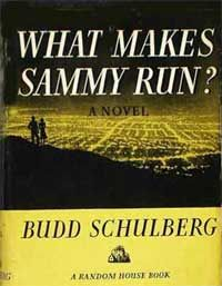 What Makes Sammy Run?  I've got to read this.... Sounds like a good hollywood mystery!
