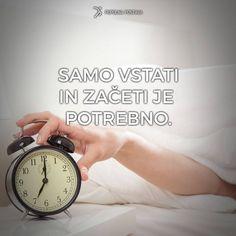 Mislim, da sem ti to že povedal, ampak bom za vsak slučaj ponovil :)  Danes pojdi spat z mislijo, da je jutri tvoj dan za začetek in da ti bo tokrat resnično uspelo!  Jaz verjamem vate!!! Vedno! :)