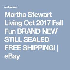 Martha Stewart Living Oct 2017 Fall Fun BRAND NEW STILL SEALED FREE SHIPPING!  | eBay