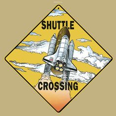 Superior Shuttle Crossing Road Sign From Sarah J Home Decor. Made From Aluminium  $19.95