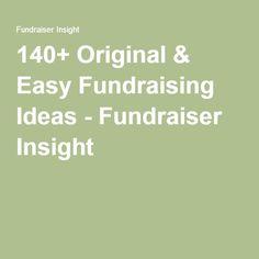 140+ Original & Easy Fundraising Ideas - Fundraiser Insight