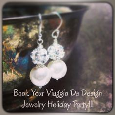 Book Your Viaggio Da Design Jewelry Holiday Party!!!           Email Your Request To: ViaggioDaDesign@gmail.com