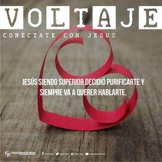 Jesús siendo superior decidió purificarte y siempre va a querer hablarte. http://devocional.casaroca.org/jv/05feb #ConéctateConJesús.