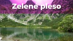 Zelené pleso - Cesta na Zelené pleso - 4K - Vyletik.eu Mountains, Nature, Travel, Voyage, Viajes, Traveling, The Great Outdoors, Trips, Mother Nature