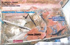 UNMATCHED Forensic Expertice    Dr. ORFEAS K. PERIDIS - LEADING FORENSIC FIRM