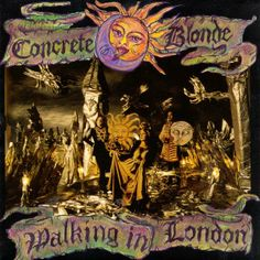 Concrete Blonde | Walking In London | 1992 | CD