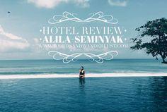 Hotel Review Alila Seminyak