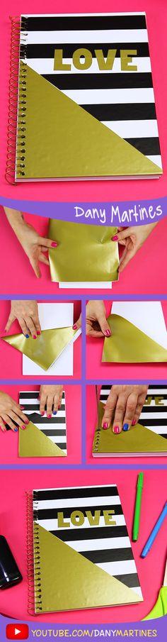 Faça você mesmo uma linda capa de caderno bem chique, LOVE, volta às aulas, DIY, do it yourself, Back to school, regreso a clases, Notebook