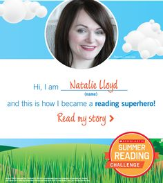 Natalie Lloyd is a reading superhero! Click through to learn fun facts about the author.
