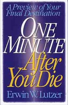 One Minute after You Die : A Preview of Your Final Destination $6.98 Free Shipping!