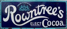 Rowntrees Elect Cocoa Sign