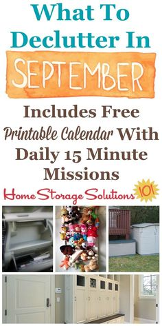 Here's the September 2016 declutter calendar with a daily 15 minute decluttering and organizing mission for each day of the month. Also includes a printable calendar.