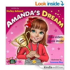 """FREE Children's book """"Amanda's Dream"""", Motivational book for children ages 5-12: (Bedtime Stories Children's Book) (Winning and Success Skills Children's Books Collection) - Kindle edition by Shelley Admont. Children Kindle eBooks @ Amazon.com."""