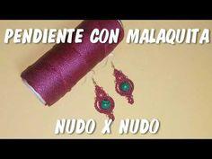 PENDIENTE CON MALAQUITA - YouTube Macrame Earrings Tutorial, Earring Tutorial, Crochet Earrings, Jewelry Knots, Macrame Jewelry, Diy Jewelry, Jewellery, Micro Macramé, Macrame Knots