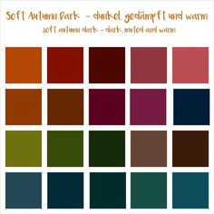 Colour seasons part The (and the - haselnussblond - healthy happy hair Source by awanawe autumn Dark Autumn, Soft Autumn Deep, Soft Summer, Deep Autumn Color Palette, Autumn Colours, Color Type, Cool Winter, Seasonal Color Analysis, Color Me Beautiful