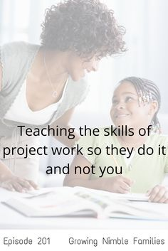 You have an idea about how to tackle a project; breaking them down, time management etc. But the kids often don't have any idea how to manage that and the fun stuff. Instead of taking over find out how to share these skills