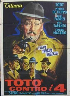 Totò contro i quattro 1963 di Steno con Totò, Peppino de Filippo, Aldo Fabrizi, Erminio Macario e Nino Taranto.