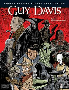 Guy Davis is a master of the macabre, the mysterious, the just plain creepy. But underlying the eerie quality of his artwork is a remarkable sense of storytelling. Emotion drips off his brush, filling