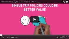 Find out why single trip policies could work out cheaper than an annual travel insurance policy. Watch the video - it only takes a minute and could save you money!