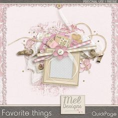 Favorite things + free | Mel Designs Quickpages free http://www.meldesigns.fr/favorite-things-free/