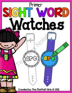 Sight Word Watches (Primer Edition) from TheMoffattGirls on TeachersNotebook.com (54 pages)  - Such a FUN way to learn those tricky sight words!