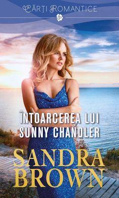 Întoarcerea lui Sunny Chandler de Sandra Brown-prezentare