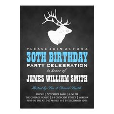 Custom Chalkboard Birthday Party Deer Black Blue Personalized Invitations created by This invitation design is available on many paper types and is completely custom printed. Camo Birthday Party, Hunting Birthday, Birthday Party Celebration, 30th Birthday Parties, Birthday Party Themes, 30th Birthday Invitations, Holiday Party Invitations, Invitation Paper, Invitation Design
