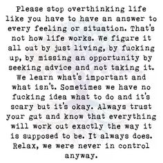 Relax, we were never in control anyway...