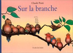 Amazon.fr - Sur la branche - Claude Ponti - Livres Claude Ponti, Typography, Books, Amazon Fr, Kids, Albums, Illustrations, Photos, You Complete Me
