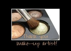 Thank You Make up Artist Cards for Wedding Party from Greeting Card Universe Kathleen Johnson, Thanking Someone, Wedding Day Gifts, Artist Card, Eye For Detail, Congratulations Card, Funny Cards, Rose Design, Flower Frame