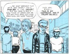 Ghost World by Daniel Clowes. My favorite graphic novel ever.