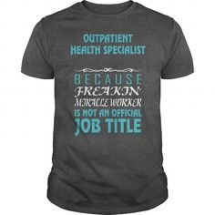 OUTPATIENT HEALTH SPECIALIST Because Freakin' Miracle Worker Is Not An Official Job Title #jobs #tshirts #OUTPATIENT #gift #ideas #Popular #Everything #Videos #Shop #Animals #pets #Architecture #Art #Cars #motorcycles #Celebrities #DIY #crafts #Design #Education #Entertainment #Food #drink #Gardening #Geek #Hair #beauty #Health #fitness #History #Holidays #events #Home decor #Humor #Illustrations #posters #Kids #parenting #Men #Outdoors #Photography #Products #Quotes #Science #nature #Sports…