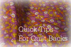 Genius way to make a single fabric quilt back - Quick Tips for Quilt Backs by Cut To Pieces, via Flickr