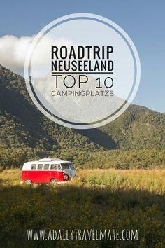 Neuseeland-Roadtrip: Meine persönlichen Top 10 Neuseeland Campingplätze #neuseeland #Campingneuseeland #roadtripneuseeland