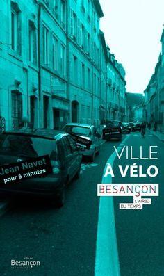 """Petit détournement du fascicule """"la ville à vélo"""" de la ville de Besançon qui inventa des voies cyclables que les cyclistes cherchent encore.  http://www.besancon.fr/gallery_images/site_1/257/46935/planvelo.jpg"""