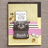 Card made using Typed Note April 2015 Stamp of the Month