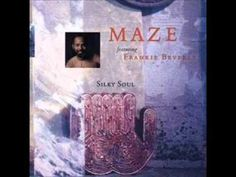 Maze Ft. Frankie Beverly - Can't Get Over You