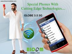 Bloom GLOBE 3.5 3G Special Phone With Cutting Edge Technology